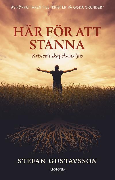 Här för att stanna: Kristen i skapelsens ljus