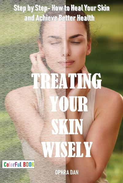 Treating Your Skin Wisely